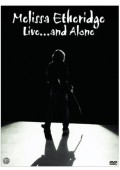 Melissa Etheridge - Live ... and Alone (muziek DVD)