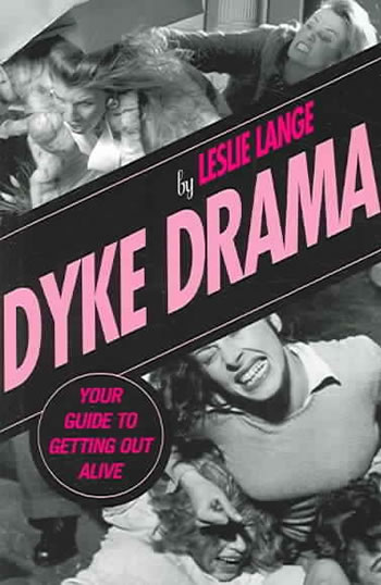The Dyke Drama Handbook