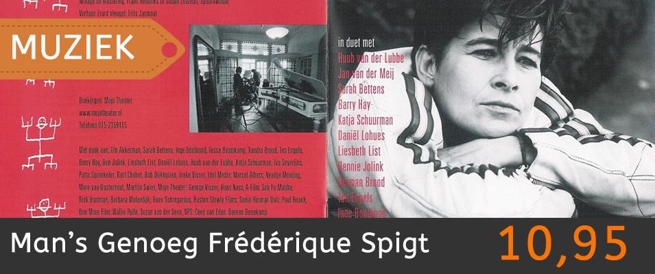 Man's Genoeg Frédérique Spigt