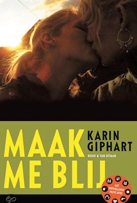 14. Maak me blij – Karin Giphart – Bol.com