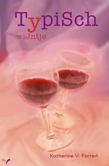 12. Typisch Wijntje (Curious Wine)- Katherine V. Forrest – Femshop