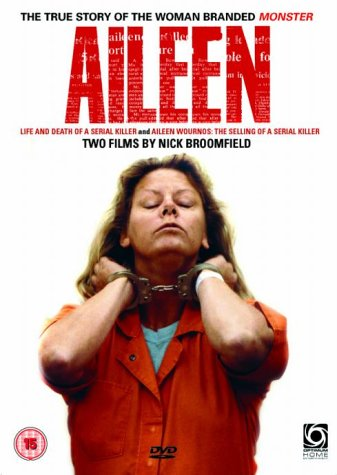 Aileen - the true story