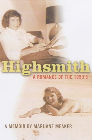 Highsmith: A Romance of the Fifties