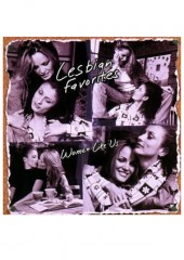 Lesbian Favorites - Women Like Us