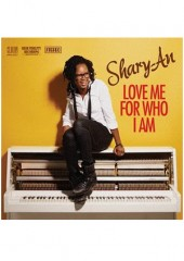 Shary-An - Love Me For Who I Am